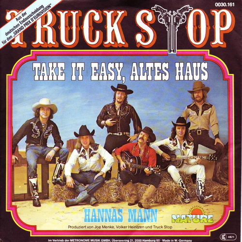 Truck Stop - Take It Easy, Altes Haus / Hannas Mann